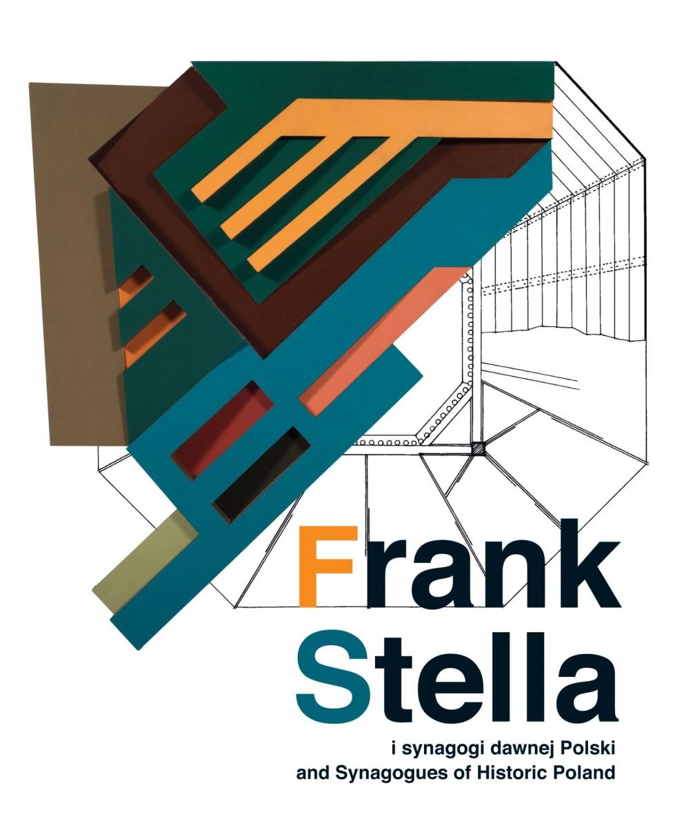 Katalog Wystawy Frank Stella I Synagogi Dawnej Polski
