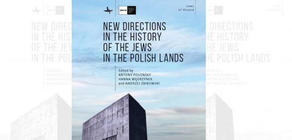 New Directions in the History of the Jews in the Polish Lands - okładka