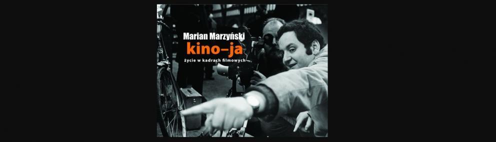 Kino-ja, Marian Marzyński