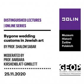 Zdjęcie Prof. Shaloma Sabara, z napisami: Bygone wedding customs in Jewish art | GEOP Distinguished lectures | 25.11.2020
